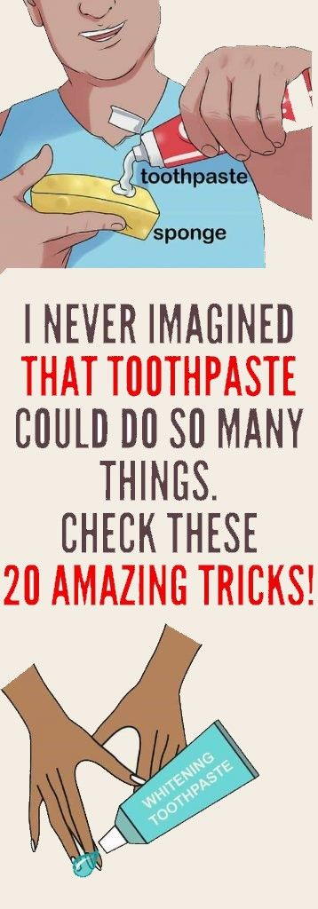 I Never Imagined That Toothpaste Could Do So Many Things. Check These 20 Amazing Tricks