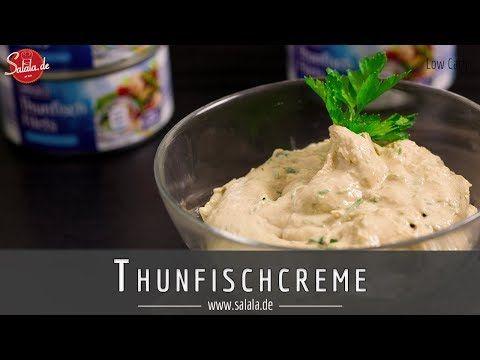 Thunfischcreme - Brotaufstrich selber machen - salala.de - Low Carb mit Vroni & Nico