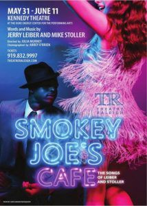 """http://triangleartsandentertainment.org/wp-content/uploads/2017/06/SmokeyJoesCafePOSTER-TheatreRaleigh2017-214x300.jpg - Refreshing, Pleasant, and Utterly Enjoyable, Theatre Raleigh's """"Smokey Joe's Cafe"""" is a Nice Change of Pace -  Smokey Joe's Café, onstage now through Theatre Raleigh and directed by Julia Murney, is a true musical revue- meaning it features short vignettes, none of them related to one another, that go along with songs. In this case, the songs in question"""