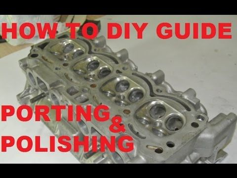 Cylinder head porting and polishing - how to diy guide - YouTube