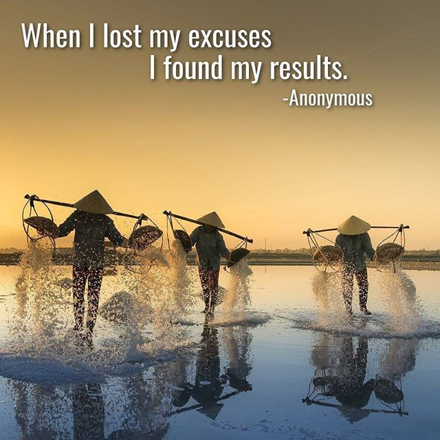 When I lost my excuses I found my results - anonymous. #bestquotes #noexcuses #quotes #motivational #weekend #selfdiscipline #results  #growth #leadershipquotes #influencer