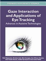 Gaze Interaction and Applications of Eye Tracking: Advances in Assistive Technologies