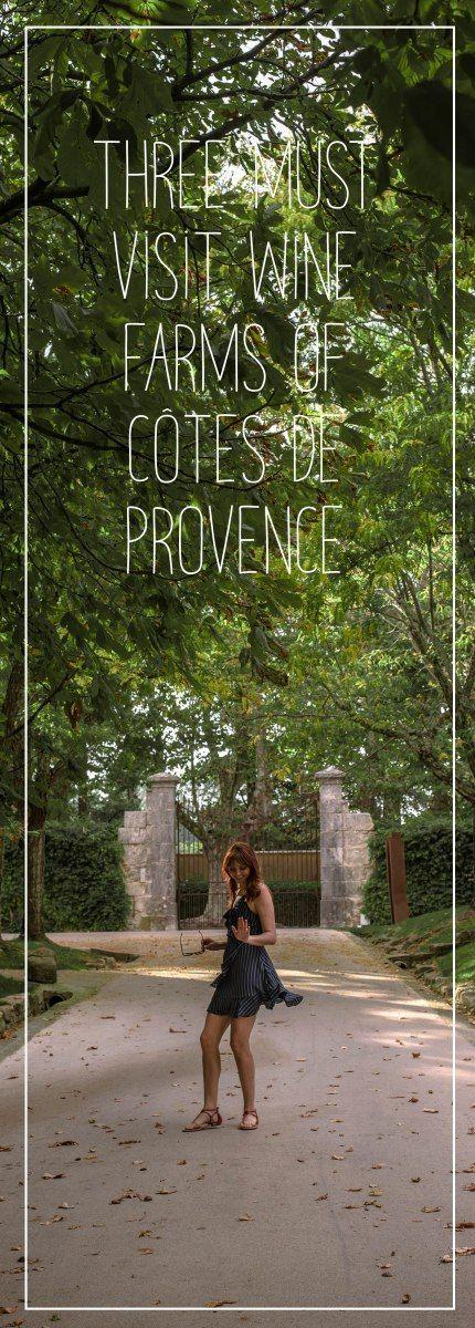 Three must visit Wine farms of Côtes de Provence
