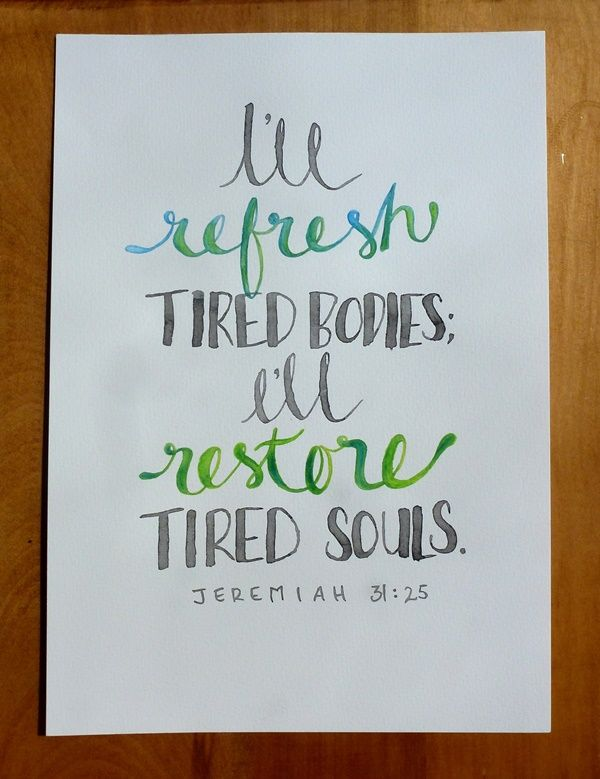 I'll refresh tired bodies; I'll restore tired souls.  Jeremiah 31:25.  Watercolor, inktense pencils.  hollymayb: September's Journal 2014