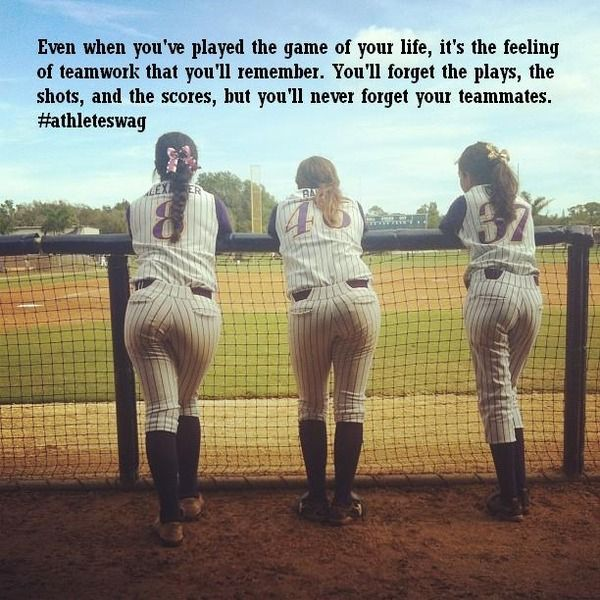 Life, much like softball is a team sport -