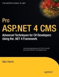 Pro ASP.NET 4 CMS: Advanced Techniques for C# Developers Using the .NET 4 Framework free download by Alan Harris ISBN: 9781430227120 with BooksBob. Fast and free eBooks download.  The post Pro ASP.NET 4 CMS: Advanced Techniques for C# Developers Using the .NET 4 Framework Free Download appeared first on Booksbob.com.