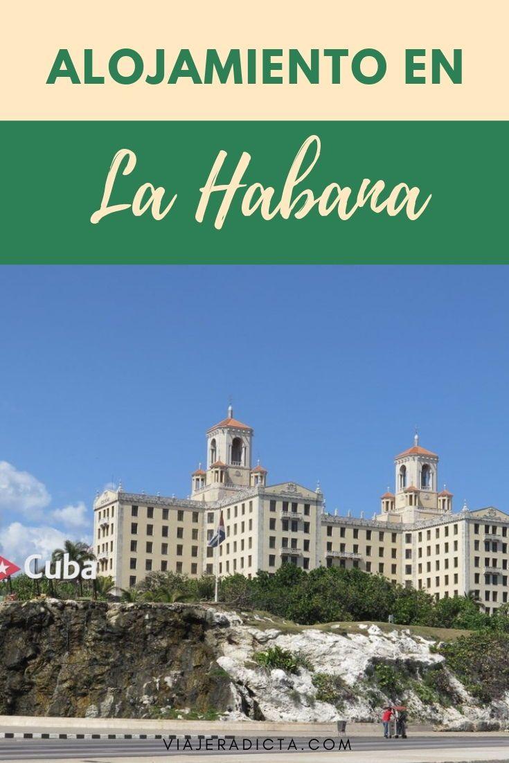 Quieres Saber Dónde Quedarte En La Habana Revisa Mis Recomendaciones Alojamiento Hoteles Casasparticulares Lahabana La Habana Viajes Destinos Viajes
