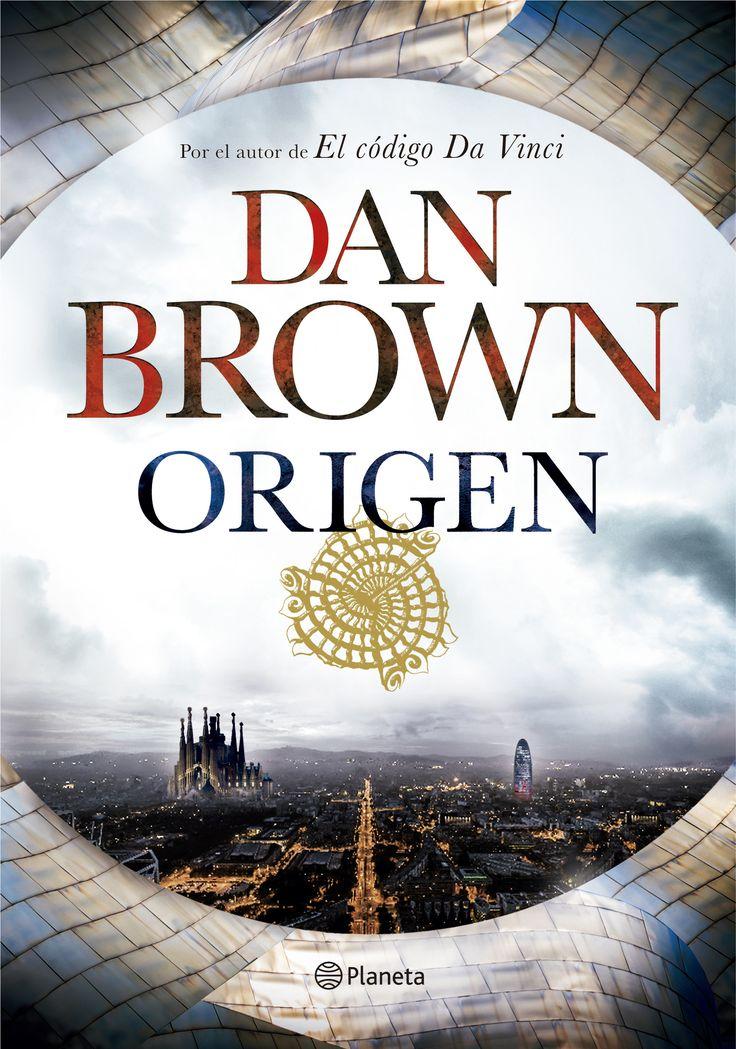 """El nuevo #libro de Dan #Brown """"Origen"""" que saldra a la venta el 5 de  octubre y que transcurre en nuestro pais."""