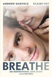 Reason To Breathe Series. Based on the true story of Robin (Garfield), a handsome, brilliant and adventurous man whose life takes a dramatic turn when polio leaves him paralyzed.