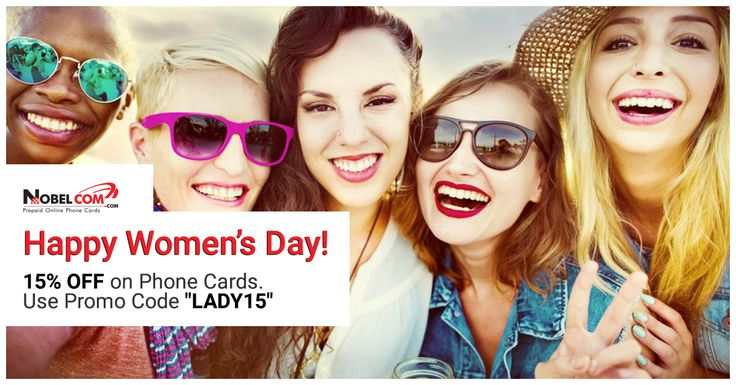 Happy Women's Day from NobelCom! Celebrate by enjoying a 15% DISCOUNT on International Calling Cards and NobelApp Credit! Simply use promo code LADY15 at checkout until March 8th.