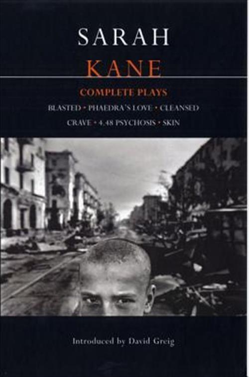Kane: Complete Plays (Contemporary Dramatists) af Sarah Kane & David Greig (Bog) - køb hos SAXO.com