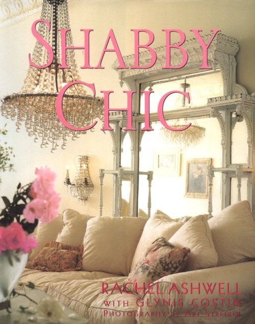 Shabby Chic Book What A Classic I Have This One Sandee