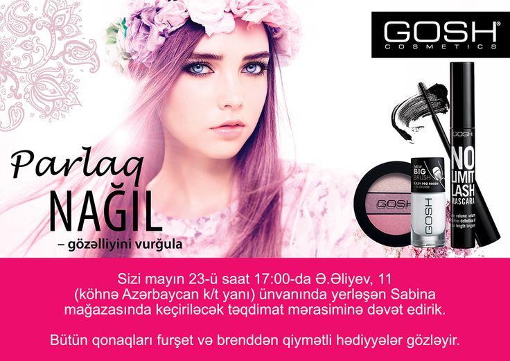 """Приглашаем Вас на презентацию GOSH 23 мая, в 17:00, в магазине """"Sabina"""" по адресу А.Алиева, 11 (возле бывш. к/т Азербайджан).  Всех гостей ждут фуршет и ценные подарки от бренда!"""