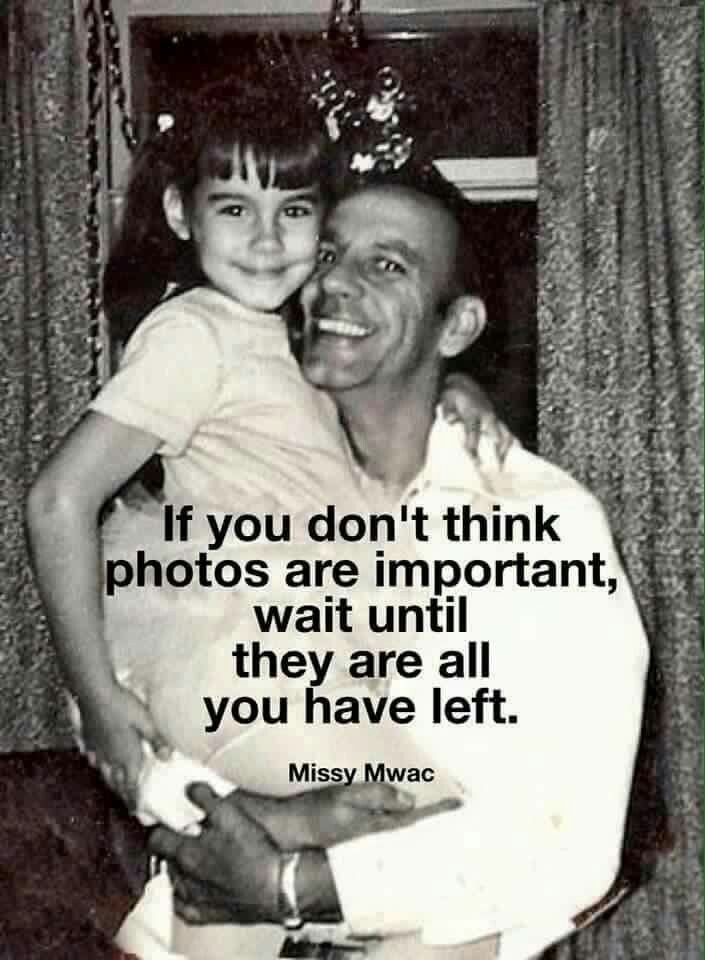 Taking photos are very important and keeping then is just as important... they help keep your memories from fading