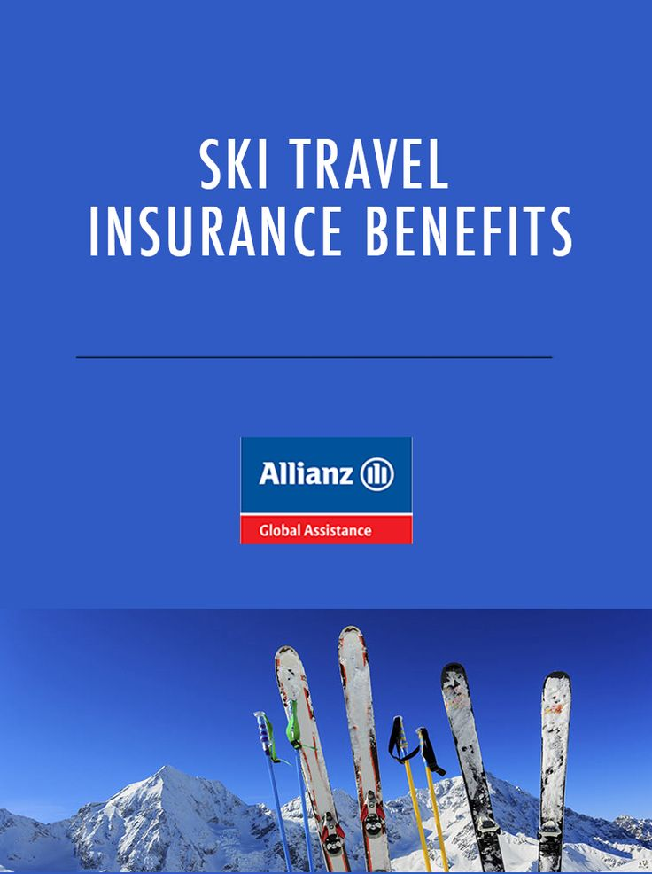 Ski travel insurance benefits