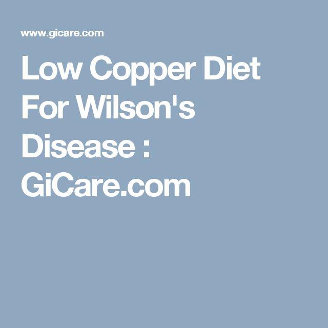 Low Copper Diet For Wilson's Disease : GiCare.com