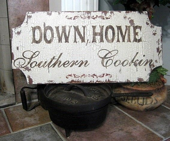 DOWN HOME SOUTHERN Cookin' Shabby Cottage French Country Signs 23 x 11. $42.95, via Etsy.