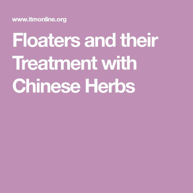 Floaters and their Treatment with Chinese Herbs