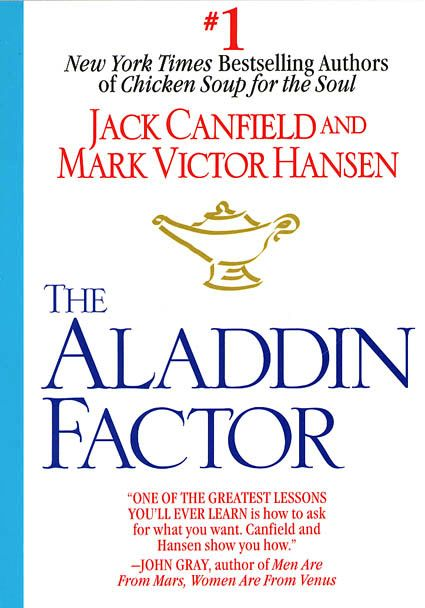 The Aladdin Factor, by Jack Canfield and Mark Victor Hansen