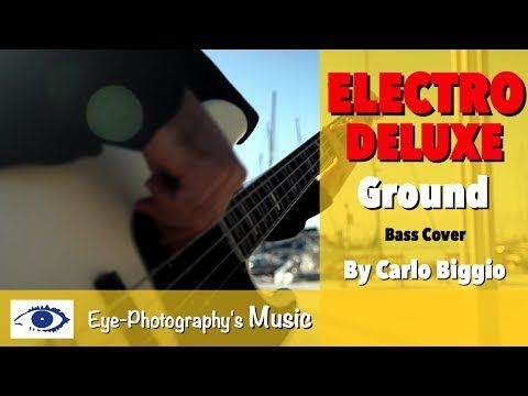 Electro Deluxe - Ground, BASS COVER live in Cagliari, Italy. Follow Eye-Photography Youtube channel to get the latest videos first!
