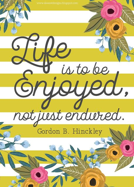 My favorite Pres Hinckley quote!