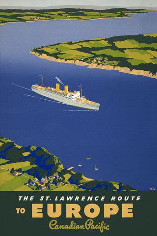 The St. Lawrence Route to Europe. Canadian Pacific. A Canadian Pacific ocean liner travels along the St. Lawrence River in Canada. Vintage cruise poster, circa 1940.