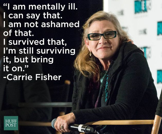 Carrie Fisher was a pioneer when it came to addressing mental health. Always with a smile and a sense of humor.