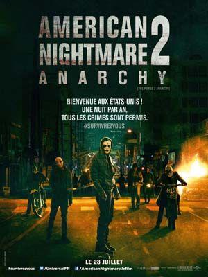 (Re-)Découvrez l'affiche et la seconde bande-annonce d'American Nightmare 2 : Anarchy #AmericanNightmare2