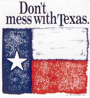 Don't Mess With TexasFavorite Things, Real Texas, Totally Texans, Blessed Texas, Conservative Texans, Texas Pride, Donet Mess, Texas Things, Rose States