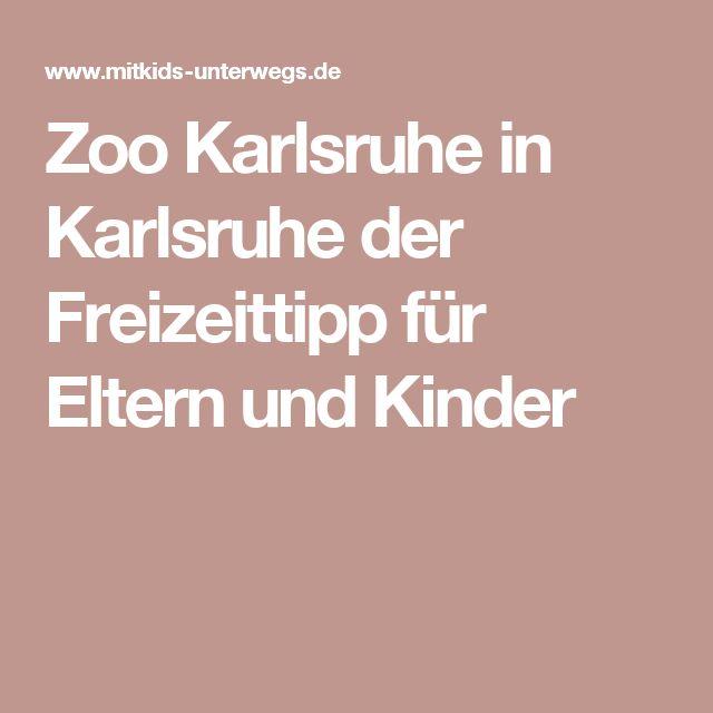 Luxury Zoo Karlsruhe in Karlsruhe der Freizeittipp f r Eltern und Kinder