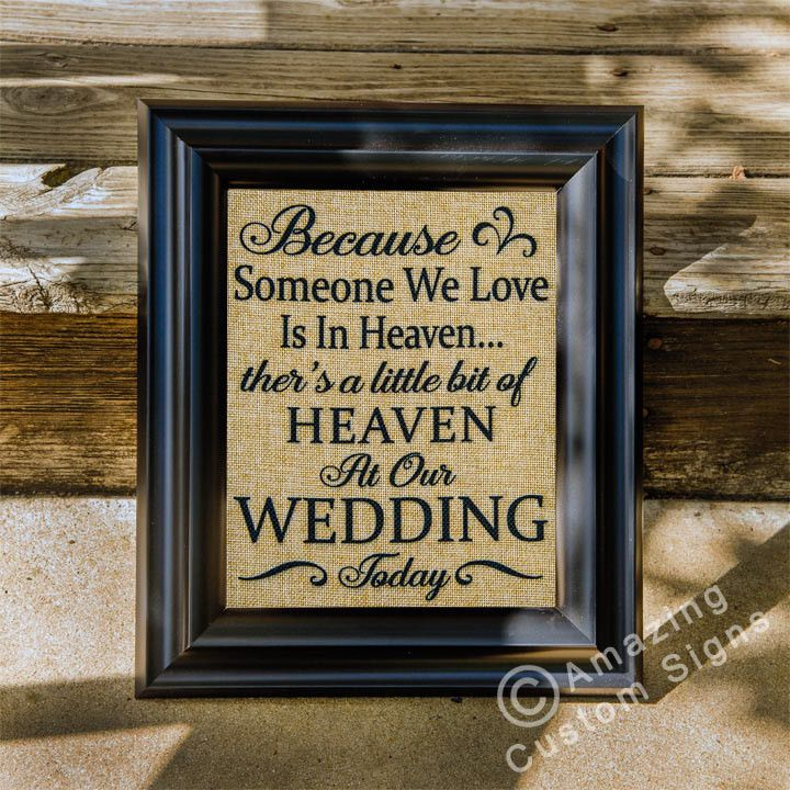 Burlap Wedding Sign- in memory of grandma...printable burlap is available at JoAnn's.