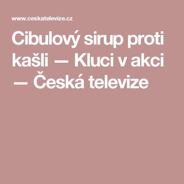 Cibulový sirup proti kašli — Kluci v akci — Česká televize