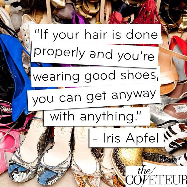 Shoe Quotes  Do Not Underestimate The Power Of Good Shoes.