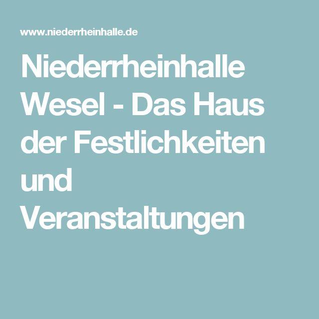 Niederrheinhalle Wesel - Das Haus der Festlichkeiten und Veranstaltungen