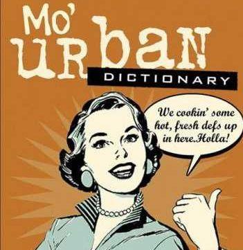 Strange Urban Dictionary | Funny Urban Dictionary Quotes