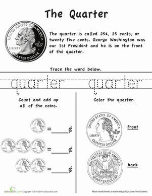 Kindergarten First Grade Money Worksheets: Learn the Coins: The Quarter Worksheet