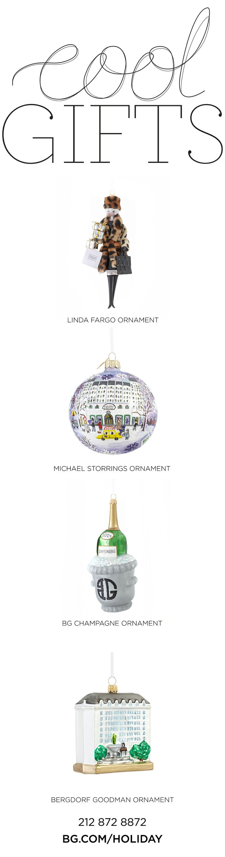 THE HOSTESS - Bergdorf Goodman ornaments. 212 872 8872
