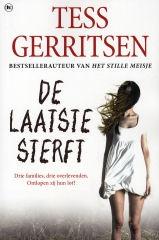 Tess Gerritsen / De laatste sterft