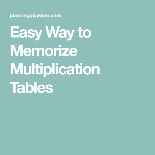 how to learn your multiplication tables quickly
