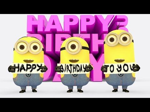 Minions Happy Birthday song - YouTube