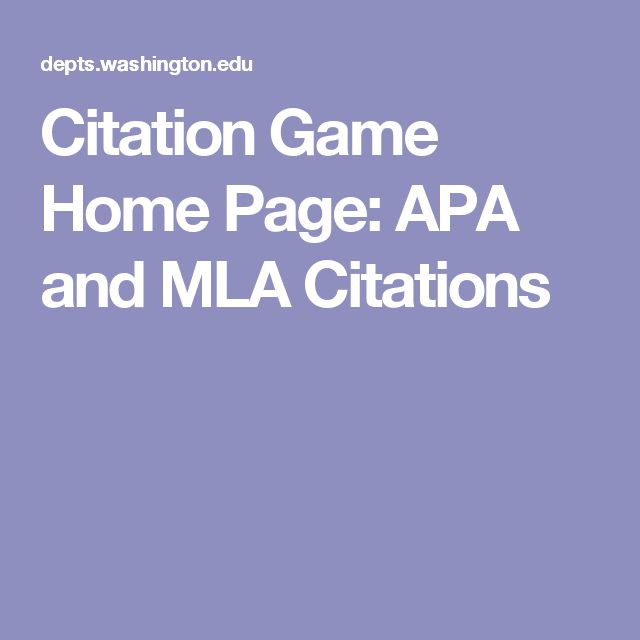 Citation Game Home Page: APA and MLA Citations