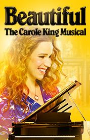 MUSICAL: beautiful: the carole king musical - segerstrom center for the arts...