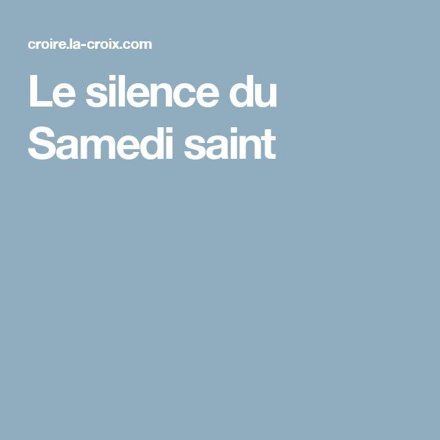 Le silence du Samedi saint