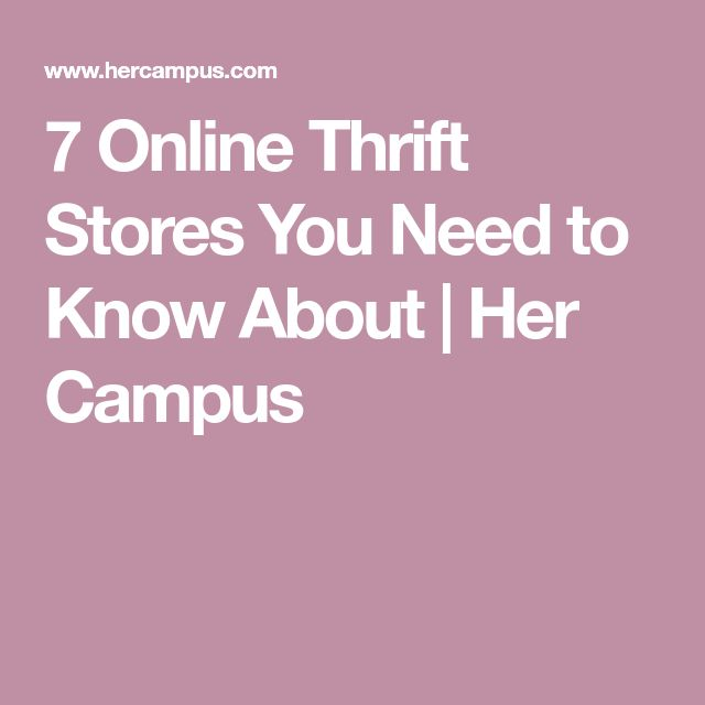 7 Online Thrift Stores You Need to Know About   Her Campus