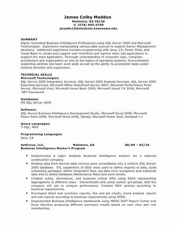 Business Intelligence Developer Resume New James Colby Maddox S Business Intelligence And Software In 2020 Business Intelligence Job Resume Samples Resume Guide