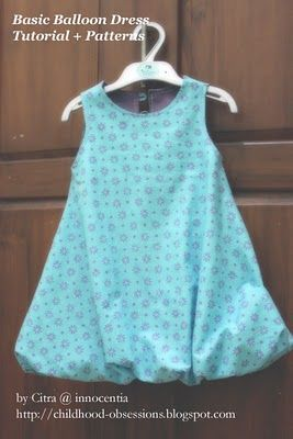 Basic Balloon Dress Tutorial and Pattern. Free from Dewi Sari's Blog. I would not do the bubble part, but cute. I think. We shall see.: