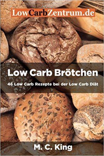 Low Carb Brotchen 46 Low Carb Rezepte Bei Der Low Carb Diat