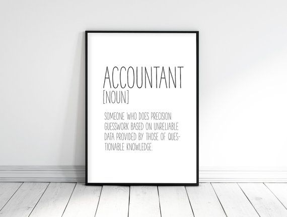 Accountant Gift Funny Definition Print Accountant Office Etsy Funny Printables Funny Definition Custom Quote Sign