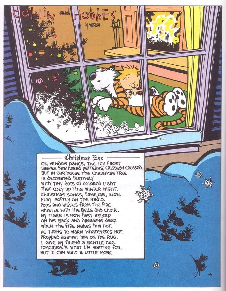 Calvin and Hobbes Christmas Eve poem. This gets me, every time.