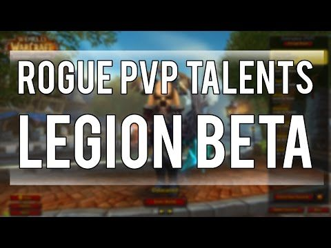 ROGUE PVP TALENTS BETA - World of Warcraft Legion Beta - http://gaming.tronnixx.com/uncategorized/rogue-pvp-talents-beta-world-of-warcraft-legion-beta/